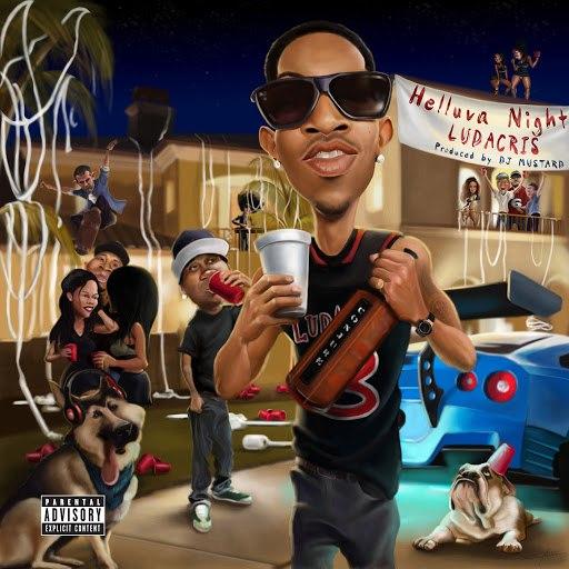 Ludacris альбом Helluva Night
