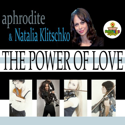 Aphrodite альбом The Power of Love (feat. Natalia Klitschko)