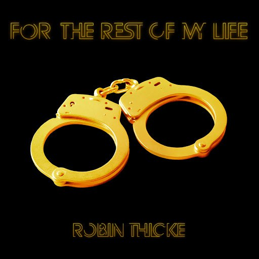 Robin Thicke альбом For The Rest Of My Life