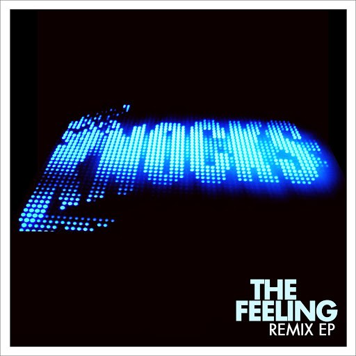 The Knocks альбом The Feeling (Remix EP)