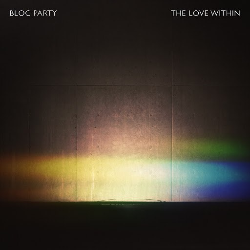 Bloc Party альбом The Love Within