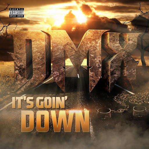 DMX альбом It's Goin' Down