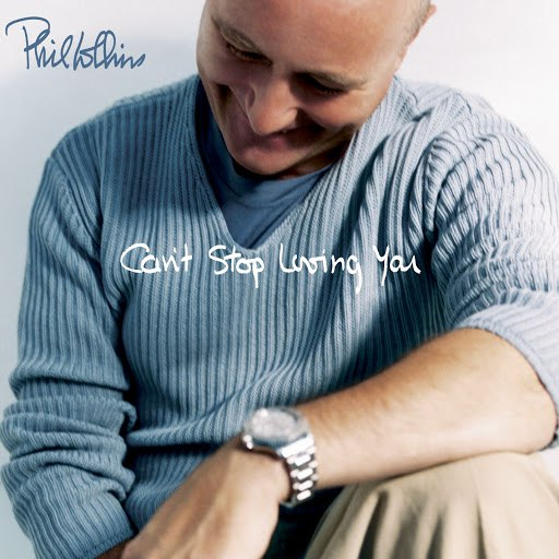 Phil Collins альбом Can't Stop Loving You (Online Single)