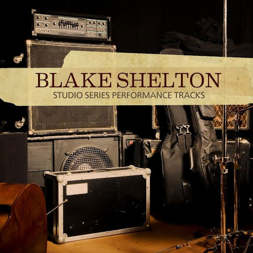 Blake Shelton альбом Studio Series Performance Tracks