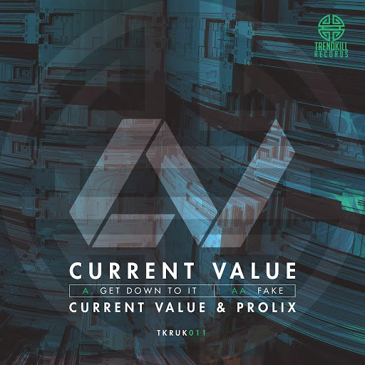 Current Value альбом Get Down to It / Fake