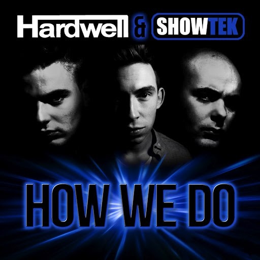Showtek альбом How We Do (Radio Edit)