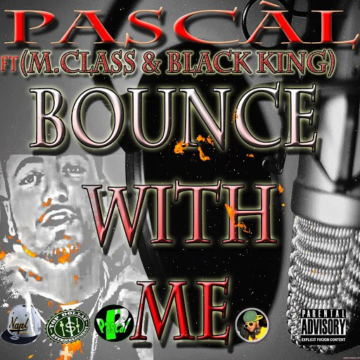 Паскаль альбом Bounce With Me (feat. M.Class & Black King)