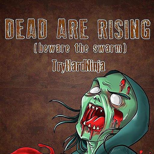 TryHardNinja альбом Dead Are Rising (Beware the Swarm)