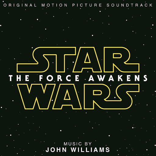 John Williams альбом Star Wars: The Force Awakens (Original Motion Picture Soundtrack)