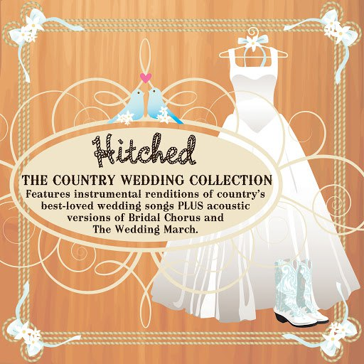 Pickin' On Series альбом Hitched: The Country Wedding Collection