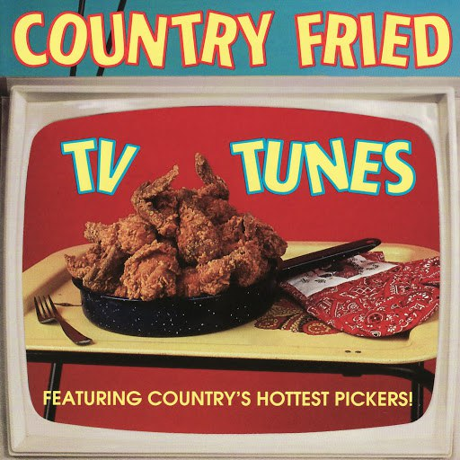 Pickin' On Series альбом Country Fried TV Tunes