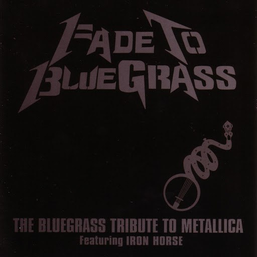 Pickin' On Series альбом Fade To Bluegrass: The Bluegrass Tribute To Metallica