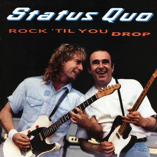 Status Quo альбом Rock 'til You Drop