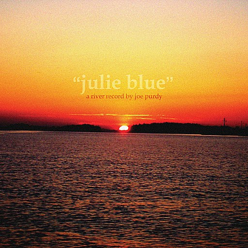Joe Purdy альбом Julie Blue