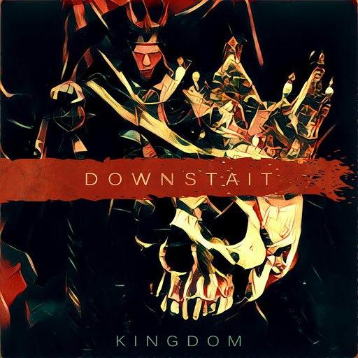 Downstait альбом Kingdom