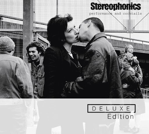 Stereophonics альбом Performance And Cocktails - Deluxe Edition