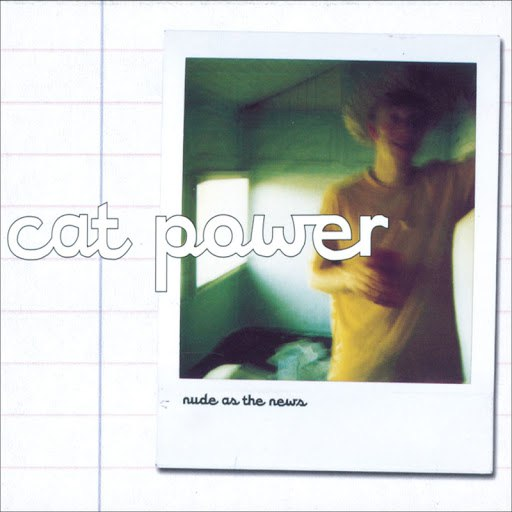 Cat Power альбом Nude As The News