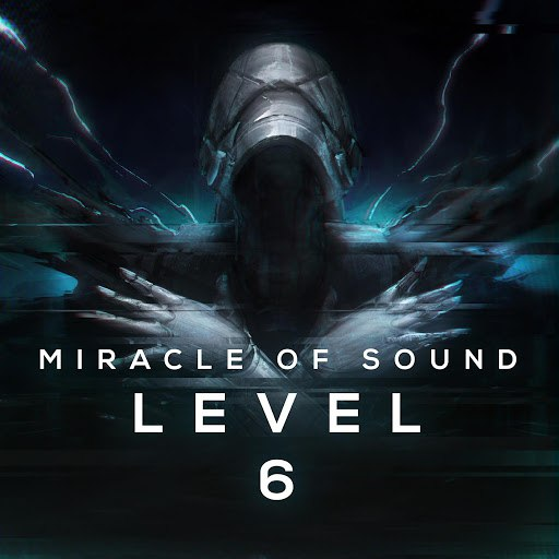 Miracle of Sound альбом Level 6