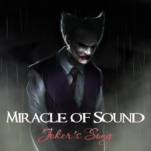 Miracle of Sound альбом Joker's Song