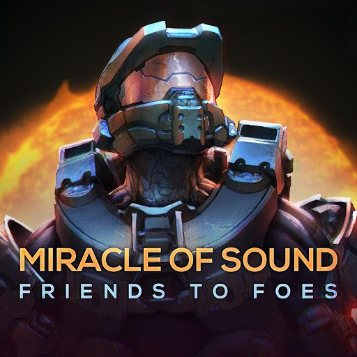 Miracle of Sound альбом Friends to Foes