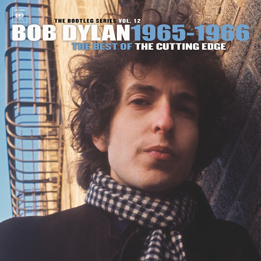Bob Dylan альбом The Best of The Cutting Edge 1965-1966: The Bootleg Series, Vol. 12
