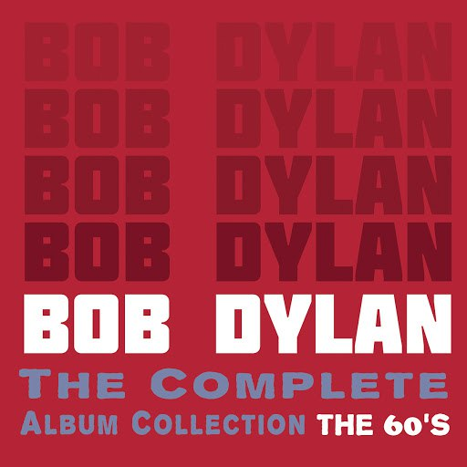 Bob Dylan альбом The Complete Album Collection (The 60's)
