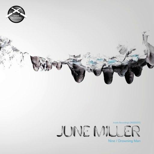 June Miller альбом Nine / Drowning Man