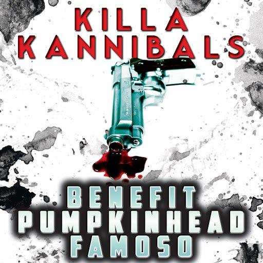 Benefit альбом Killa Kannibals (feat. Pumpkinhead & Famoso)