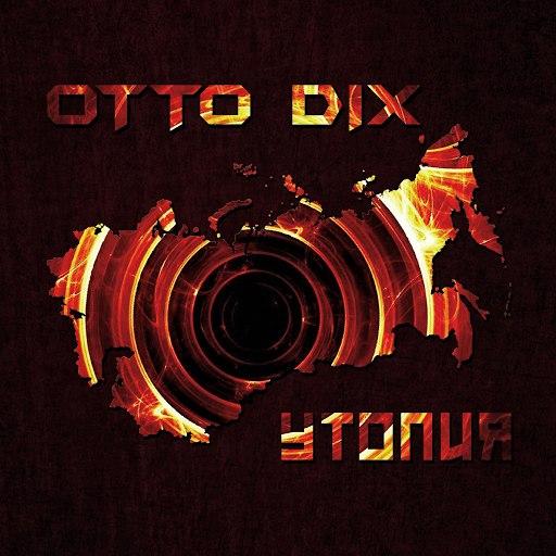 Otto Dix альбом Utopia