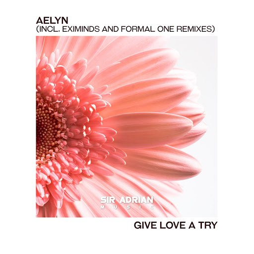 Aelyn альбом Give Love A Try