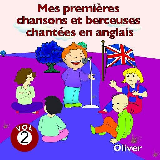 Oliver альбом Mes premières chansons et berceuses chantées en anglais, vol. 2