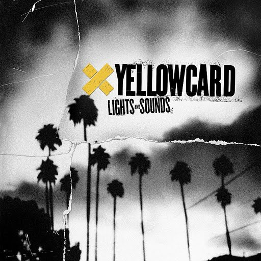 Yellowcard альбом Lights And Sounds