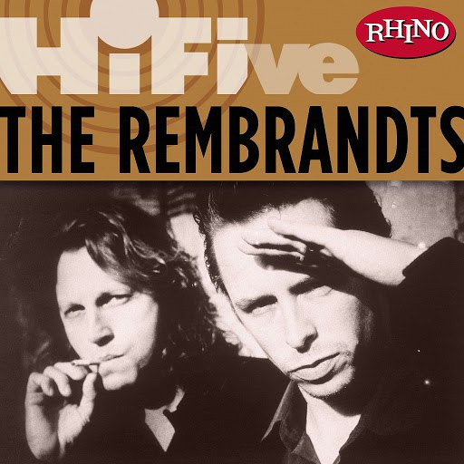 The Rembrandts альбом Rhino Hi-Five: The Rembrandts