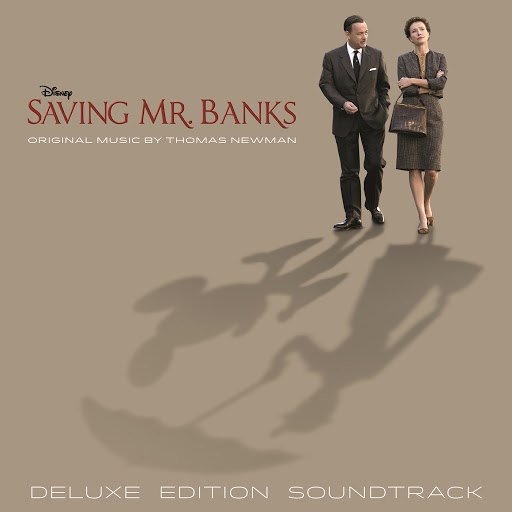 Thomas Newman альбом Saving Mr. Banks (Original Motion Picture Soundtrack [Deluxe Edition])
