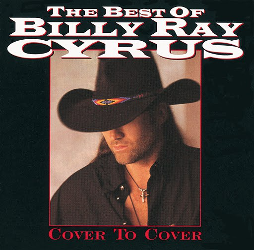 Billy Ray Cyrus альбом Best Of: Cover To Cover
