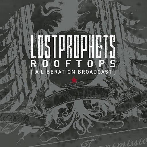 Lostprophets альбом Rooftops (A Liberation Broadcast)