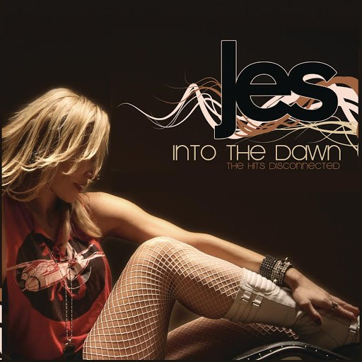 Jes альбом Into The Dawn (The Hits Disconnected)
