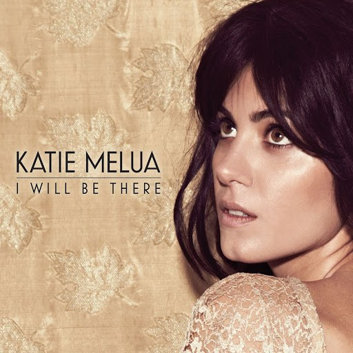 Katie Melua альбом I Will Be There