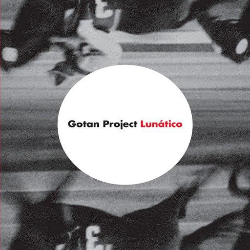 Gotan Project альбом Lunatico