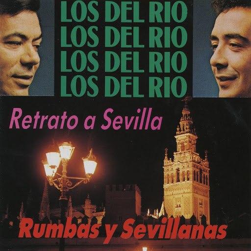 Los del Rio альбом Retrato a Sevilla (Rumbas y Sevillanas)