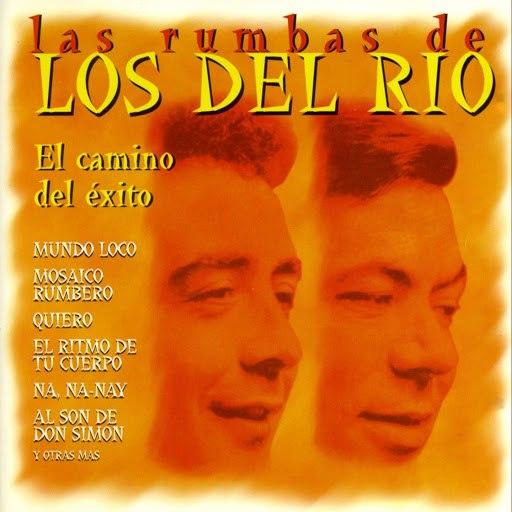 Los del Rio альбом Las Rumbas de los del Rio