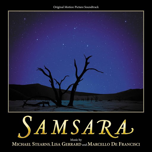 Michael Stearns альбом Samsara (Original Motion Picture Soundtrack)
