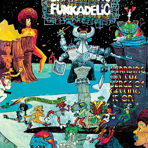 Funkadelic альбом Standing On the Verge of Getting It On