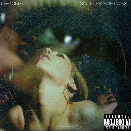 Deftones альбом Saturday Night Wrist (Explicit Version)