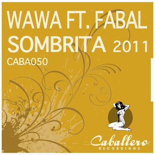 Wawa альбом Sombrita 2011