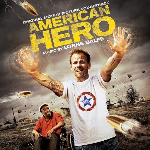Lorne Balfe альбом American Hero (Original Motion Picture Soundtrack)