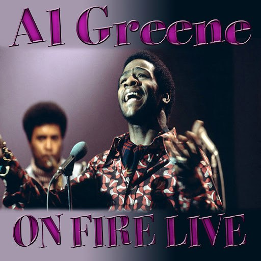 Al Green альбом On Fire