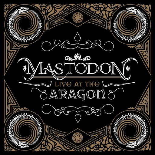 Mastodon альбом Live At The Aragon