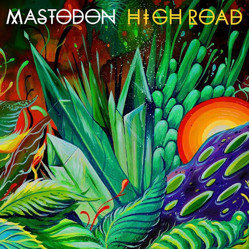 Mastodon альбом High Road