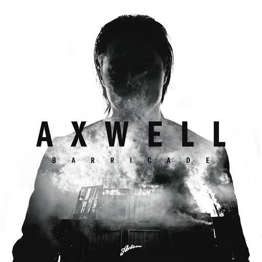 Axwell альбом Barricade (Radio Edit)